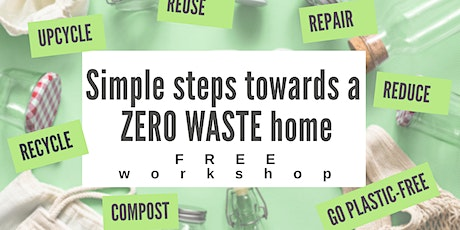 Simple Steps towards a Zero Waste Home tickets