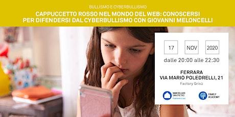 Bullismo, Cyberbullismo: Conoscere per difendersi - Gratuito biglietti