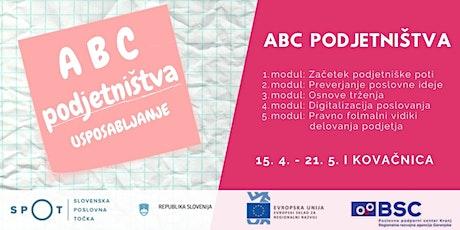 ABC podjetništva - 2. modul: Preverjanje poslovne ideje tickets