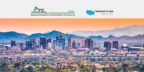 Applied Reliability and Durability Conference - Phoenix - ARDC Live 2020 tickets