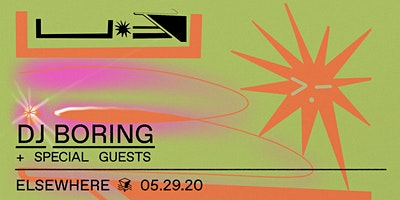DJ Boring @ Elsewhere (Hall)