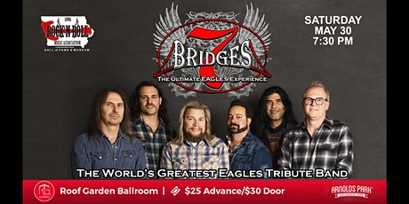 7 Bridges: The Ultimate Eagles Experience @ The Roof Garden tickets