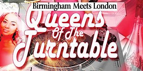London meets Birmingham Queens Of The Turntable tickets