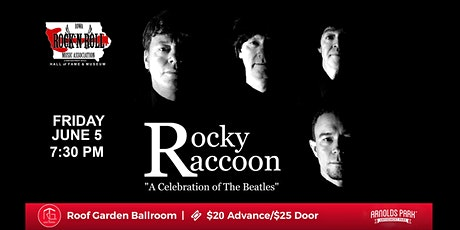 Rocky Raccoon: A Celebration of the Beatles @ The Roof Garden tickets
