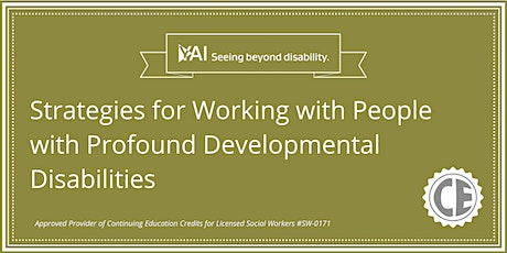 Strategies for Working with People with Profound Developmental Disabilities tickets