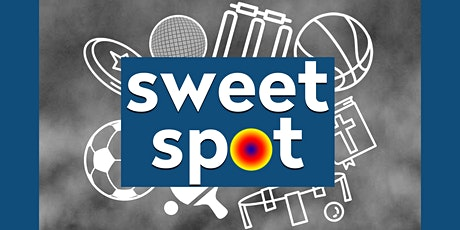 Sweet Spot Easter 20 Sports Camp tickets