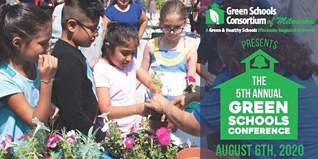 5th Annual Green Schools Conference tickets