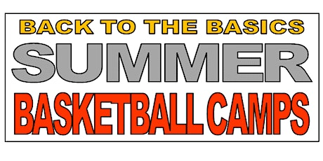 BTTB (Back to the Basics) Summer Basketball Camps tickets