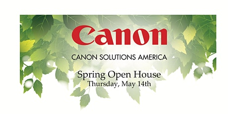 Canon Solutions America, Spring Open House tickets
