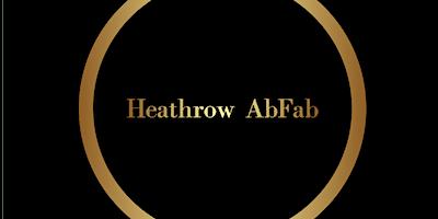 Heathrow AbFab Friday - Gents Members & Non Member