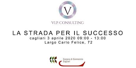 La strada per il successo - corso di vendita by VI.P. CONSULTING biglietti