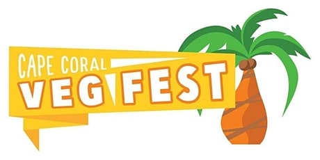 Cape Coral Veg Fest 2021! | 2nd Annual tickets