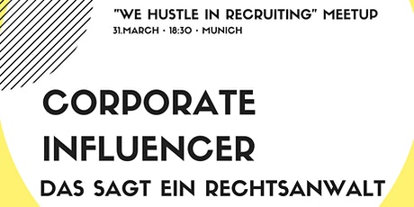 Corporate Influencer: Das sagt ein Rechtsanwalt Tickets