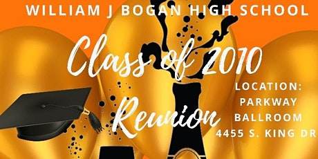 Bogan High School Class Reunion 2010 tickets