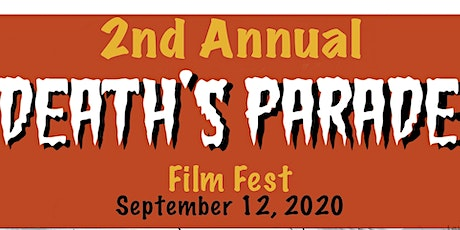 Death's Parade Film Fest tickets