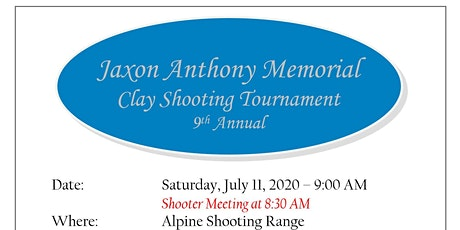 Jaxon Anthony Memorial Foundation 9th Annual Clay Shooting Tournament tickets