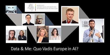 "POSTPONED Discussion ""Data & Me: Quo Vadis Europe in AI?"" Tickets"