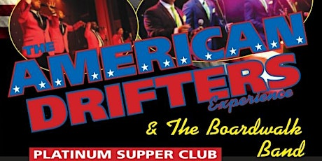 The American Drifters 4th of July Show tickets