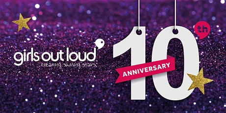 Girls Out Loud's 10th  Year Celebration tickets