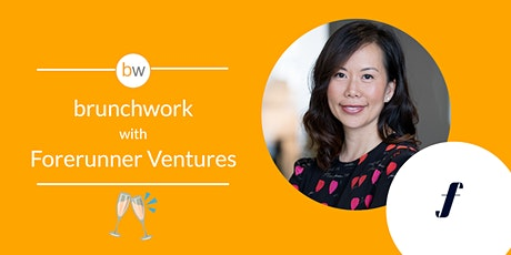 Forerunner Ventures: brunchwork After Hours tickets