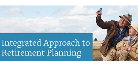Integrated Approach to Retirement Planning tickets