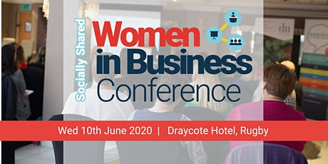 Women in Business Conference hosted by Socially Shared Business Network tickets