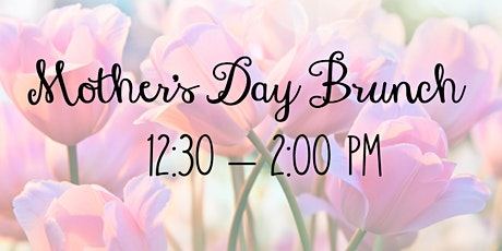 12:30 PM Mother's Day Brunch tickets