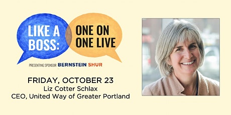 Like A Boss: Liz Cotter Schlax, CEO, United Way of Greater Portland tickets