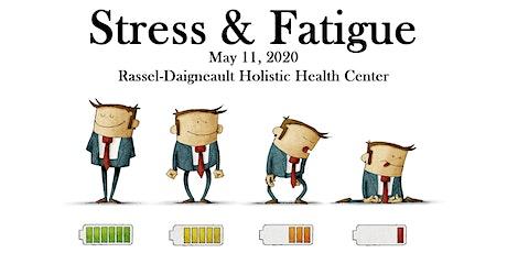 Stress & Fatigue tickets