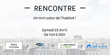 Un mini salon de l'habitat ! billets