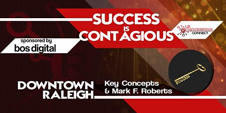 Downtown Raleigh Success is Contagious tickets
