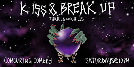 Kiss & Breakup: Thrills and Chills tickets