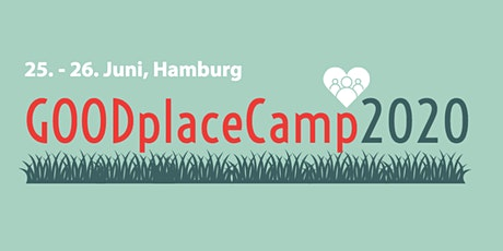 GOODplaceCamp 2020⎪Feelgood Kultur - Do it yourself! Tickets