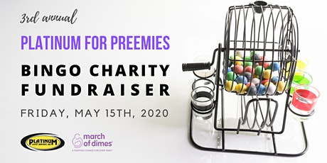 3rd Annual Platinum for Preemies Bingo Charity Fundraiser tickets