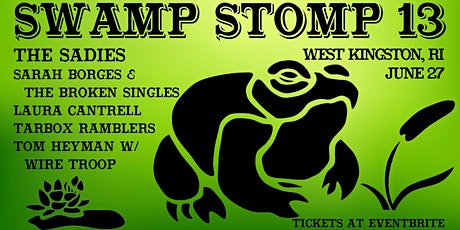 Swamp Stomp 13 with THE SADIES & more tickets