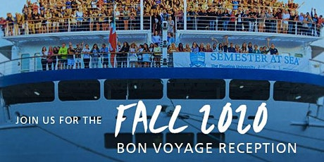 Semester at Sea Bon Voyage Reception Fall 2020 tickets