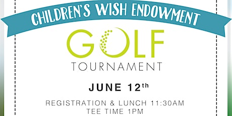 Children's Wish Endowment Golf Tournament tickets