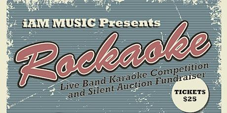 Rockaoke- Live Band Karaoke Fundraiser for iAM MUSIC tickets