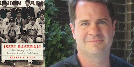 "Robert Fitts - ""Issei Baseball"" tickets"