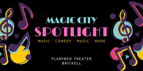 Magic City Spotlight tickets