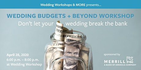 Wedding Budgets + Beyond - April tickets