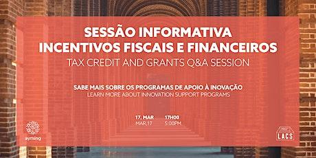 Sessão Informativa Incentivos Fiscais e Financeiros - Ayming @ LACS Anjos bilhetes