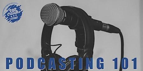Basic Podcasting 101 tickets