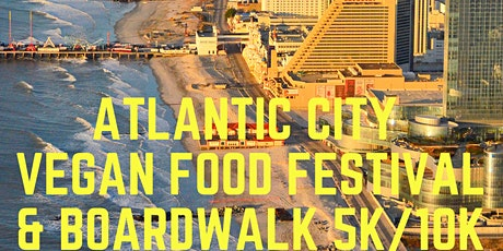 Atlantic City Vegan Food Fest & Boardwalk 5K/10K tickets