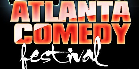 Atlanta Comedy Festival tickets