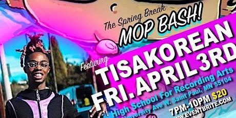 "SPRING BREAK ""MOP BASH"" tickets"