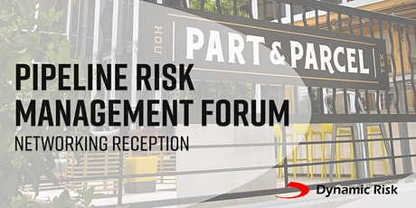 Dynamic Risk's Networking Reception: May 14 @ Part & Parcel tickets