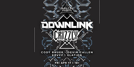 Avalon Fridays: DOWNLINK, CRIZZLY tickets