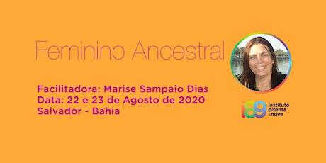 Feminino Ancestral com Marise Sampaio Dias :: Salvador ingressos