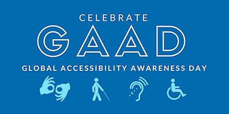 Global Accessibility Awareness Day tickets